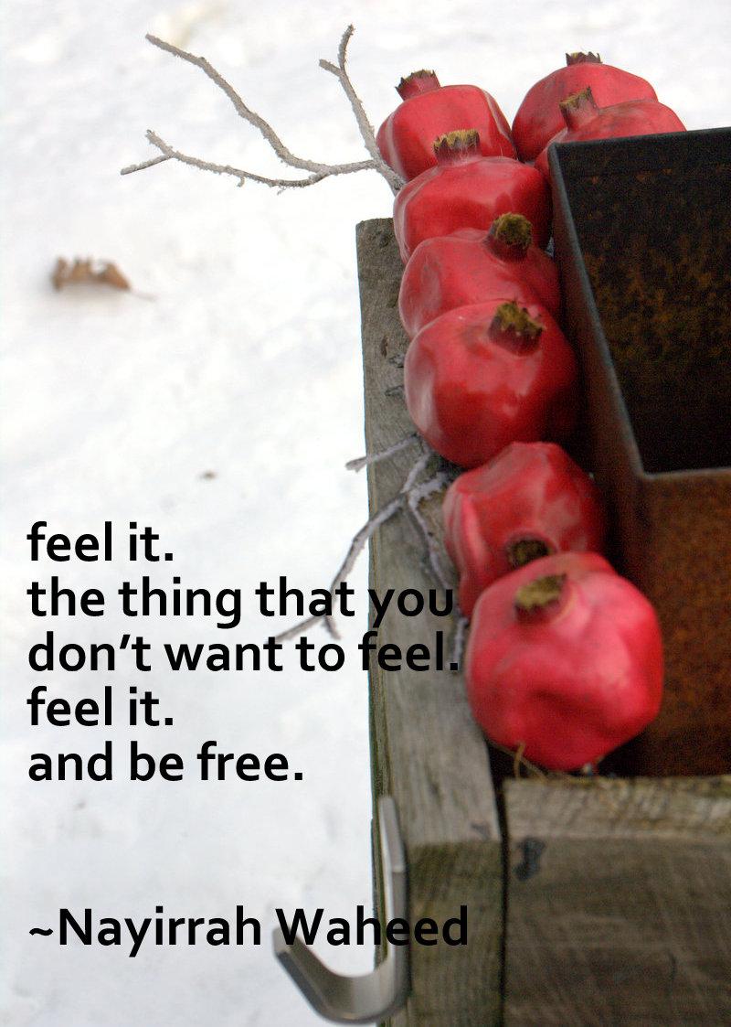 feeling your feelings is self-kindness